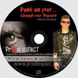 """""""Punk un jour ... changé pour toujours"""""""