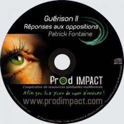 Guérison II : Réponses aux oppositions