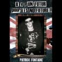 Il y a un Futur pour les No Future !