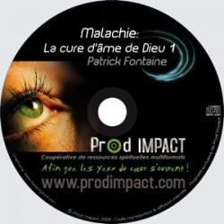 Malachie: la cure d'âme de Dieu (2 cd)